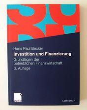 Investition und Finanzierung von Hans Paul Becker