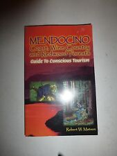 Mendocino Coast, Wine Country and Redwood Forests Guide to Conscoius Tourism 257