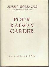 JULES ROMAINS. POUR RAISON GARDER Flammarion 1960 EDITION ORIGINALE SUR VERGE