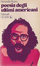 Controculture, POESIA DEGLI ULTIMI AMERICANI di Fernanda Pivano 1973