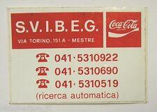 VECCHIO ADESIVO ORIGINALE / Old Original Sticker COCA COLA MESTRE (cm 8 x 5,5) h