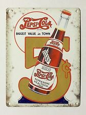 Pepsi Cola Best Value in Town - Tin Metal Wall Sign