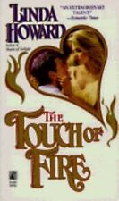 The Touch of Fire by Linda Howard (1992, Paperback)