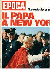 EPOCA N. 785 10 OTTOBRE 1965 PAPA PAOLO VI NEW YORK GREGORY PECK SOPHIA LOREN