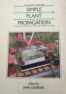 Simple Plant Propagation Jane Courtier