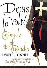 Deus lo Volt! : A Chronicle of the Crusades by Evan S. Connell (2001, Paperback)