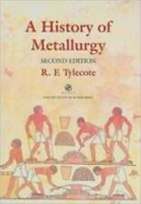 A History of Metallurgy [2nd Edition]
