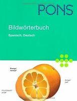 PONS Bildwörterbuch Spanisch, Deutsch: Rund 20.000 Begri...   Buch   Zustand gut