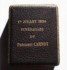 MEDAILLE FUNERAILLES PRESIDENT SADI CARNOT 1894 par O. ROTY. BOITE D'ORIGINE.
