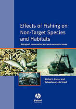 Effects of Fishing on Non-Target Species and Habitats: Biological,-ExLibrary