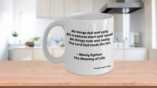 Monty Python Meaning of Life Coffee Tea Mug Funny Parent Spouse Friend Anytime
