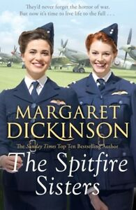 The Maitland Trilogy: The Spitfire sisters by Margaret Dickinson (Paperback /