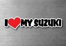 I Love My Suzuki sticker quality 7 yr water & fade proof vinyl laptop moter bike