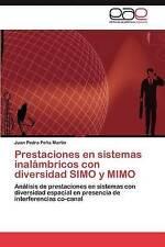 Prestaciones en sistemas inalámbricos con diversidad SIMO y MIMO: Análisis de pr