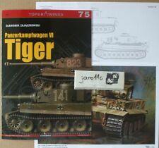 *Panzerkampfwagen VI Tiger - TopDrawings, KAGERO