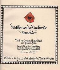WALTHER von der Vogelweide 1921 - Buchkunst von J. Holtz nummeriert u. signiert!