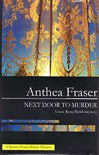 NEXT DOOR TO MURDER A Rona Parish Mystery ANTHEA FRASER Hardcover Novel 2008
