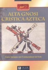 Aun Weor Alta gnosi cristica Azteca karma aztechi iniziazione Magia Sessuale Mir