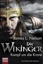 Die Wikinger - Kampf um die Krone von James Nelson (2016, Taschenbuch)