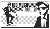Too Much Too Old Ska Vinyl Stickers window laptop 2 Tone skinhead funny specials