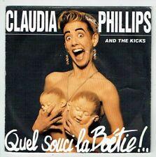 """Claudia PHILLIPS 45T 7"""" QUEL SOUCI LA BOETIE And The KICKS Remix BARCLAY 887353"""