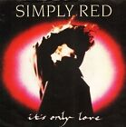 "SIMPLY RED it's only love/turn it up YZ 349 uk elektra 1989 7"" PS EX/EX"