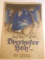 "Herbert Roth : "" Auf der Oberhofer Höh'... """