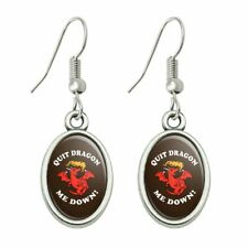 Humor Dangling Drop Oval Charm Earrings Quit Dragon Dragging Me Down Funny