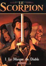 Le Scorpion, tome 1 : La Marque du Diable