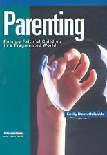 Intersections Ser. Small Group: Parenting : Raising Faithful Children in a...