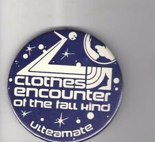 1978 pin CLOSE ENCOUNTERS 3rd KIND pin Tie-in CLOTHES for TALL People Ulteamate