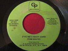 RARE 45 - TOM WHITE - (I'VE MET) MARY ANNE / BOOGIE WOOGIE - GP 551