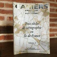 I Quaderni Di L' I. A.U.R.i.f. 1998 Tre Secolo Mappe Ile-De-Fce N° 120