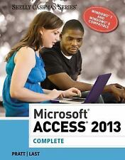 Shelly Cashman: Microsoft® Access 2013, Complete by Pratt (18 in Lot )