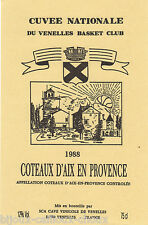 étiquette vin COTES DE PROVENCE cuvée nationale BASKET CLUB VENELLES wine label