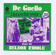 45 RPM SP OST RIO BRAVO NELSON RIDDLE  DE CUELLO (DANCE FOR EVER)
