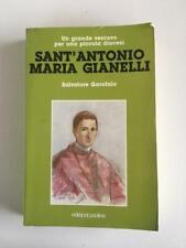Salvatore Garofalo - Sant'Antonio Maria Gianelli - Ed. Paoline 1989