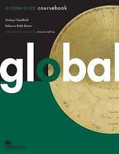 Global Intermediate: Student's Book, Amanda Jeffries, Rebecca Robb-Benne, Lindsa
