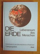 """""""Die Erde – Lebensraum ... (Unterrichtswerk für den Erdkunde... - 7. Jahrg...)"""""""
