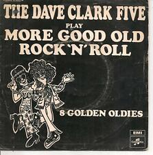 "45 TOURS / 7"" --THE DAVE CLARKE FIVE--MOREGOOD OLD ROCK 'N' ROLL / GOLDEN OLDIES"