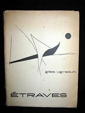 1964 Rare Edition - Gilles Vigneault  - Étraves signed by Gilles Vigneault