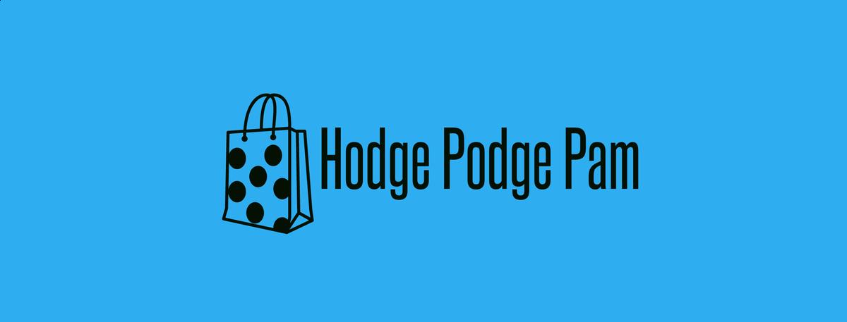 Hodge Podge Pam