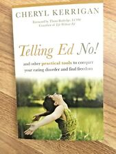 Telling Ed No! : And Other Practical Tools to Conquer Your Eating Disorder and F