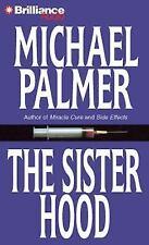 The Sisterhood by Michael Palmer (2010, CD, Abridged)