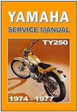 YAMAHA Workshop Manual TY250 Trials 1974 1975 1976 1977 & 1978 Service & Repair