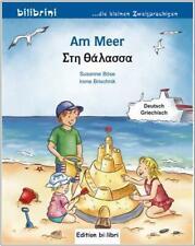 Edition bi:libri - Am Meer - ein deutsch-griechisches Kinderbuch