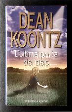 Dean Koontz, L'ultima porta del cielo, Ed. Sperling & Kupfer, 2003
