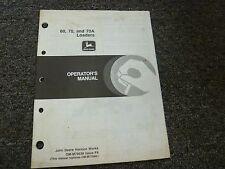 John Deere 60 70 70A Loader Owner Operator Maintenance Manual OMM79638