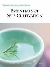Essentials of Self-cultivation: Dharma Instructions by Master Daesan
