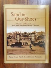 Rare! ~ Sand in our Shoes ~ Walnut Beach - Myrtle Beach Historical Association